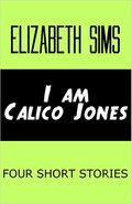 I am Calico Jones