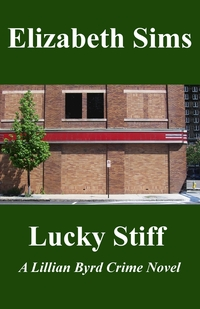 Lucky Stiff by Elizabeth Sims now on Kindle!